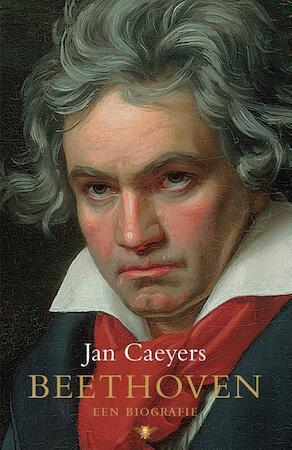 Beethoven - Een Biografie - Jan Caeyers - (ISBN ...