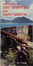The forts of Sint Maarten and Saint Martin - J. Hartog (ISBN 9789060118917)