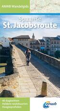 Wandelgids Spaanse St. Jacobsroute - Unknown (ISBN 9789018034238)