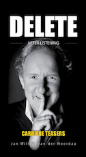 Delete after listening - Jan Willem van der Noordaa (ISBN 9789082383706)