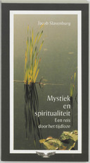 Mystiek en spiritualiteit - Jacob Slavenburg (ISBN 9789020275216)
