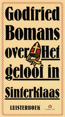 Godfried Bomans over het geloof in Sinterklaas - Godfried Bomans