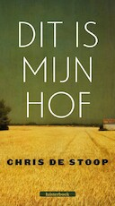 Dit is mijn hof - Chris de Stoop (ISBN 9789079390366)