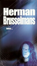 Herman Brusselmans leest ... - Herman Brusselmans (ISBN 9789461492661)