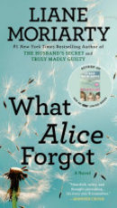 What Alice Forgot - Liane Moriarty (ISBN 9780451490445)