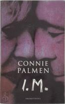 I.M. - Connie Palmen (ISBN 9789053337998)