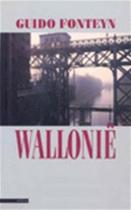 Wallonië - Guido Fonteyn (ISBN 9789025405236)