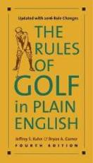 Rules of golf in plain english, fourth edition - jeffrey s. kuhn (ISBN 9780226371450)