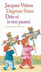 Drie ei is een paasei - Jacques Vriens