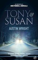 Tony & Susan - Austin Wright (ISBN 9789029512435)