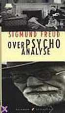 Over psychoanalyse - Sigmund Freud, Thomas Graftdijk (ISBN 9789041740007)
