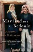 Married to a Bedouin - Marguerite Van Geldermalsen (ISBN 9781844082209)