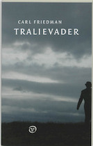 Tralievader - Carl Friedman (ISBN 9789028207820)