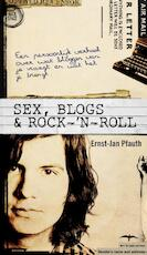 Sex, blogs & rock-'n-roll - Ernst-Jan Pfauth (ISBN 9789060058329)