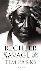 Rechter Savage - Tim Parks (ISBN 9789029586986)