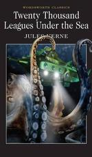 Twenty Thousand Leagues Under the Sea - Jules Verne (ISBN 9781853260315)