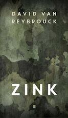 Zink - David van Reybrouck (ISBN 9789059653580)