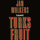 Turks fruit - Jan Wolkers (ISBN 9789052860589)