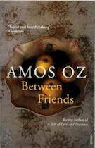 Between Friends - Amos Oz (ISBN 9780099581475)