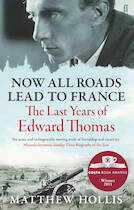 Now All Roads Lead to France - Matthew Hollis (ISBN 9780571245994)
