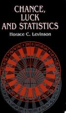 Chance, Luck, and Statistics - Horace C. Levinson (ISBN 9780486419978)