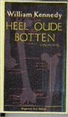 Heel oude botten - William Joseph Kennedy, Gerrit de Blaauw (ISBN 9789035111882)