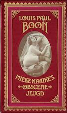 Mieke Maaike's Obscene Jeugd - Louis Paul Boon (ISBN 9789029505246)