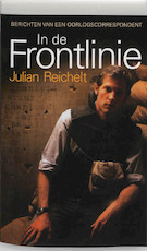In de frontlinie - Julian Reichelt (ISBN 9789089751652)