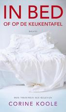 In bed - Corine Koole (ISBN 9789460031878)