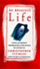 An awakened life - Christopher Titmuss (ISBN 9780712670883)