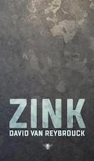 Zink - David Van Reybrouck (ISBN 9789403105604)