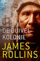 De duivelkolonie - James Rollins (ISBN 9789024532889)