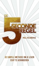 De 5-secondenregel - Mel Robbins (ISBN 9789021569703)