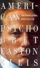 American Psycho - Brett Easton Ellis (ISBN 9780307278630)