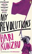 My Revolutions - Hari Kunzru (ISBN 9780141036038)