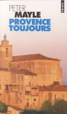 Provence toujours - Peter Mayle (ISBN 9782020282826)