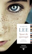 Spaar de spotvogel - Harper Lee (ISBN 9789023495413)