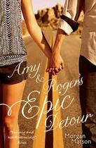 Amy & Roger's Epic Detour - Morgan Matson (ISBN 9781471124709)