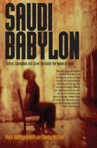 Saudi Babylon - Mark Hollingsworth, Sandy Mitchell (ISBN 9781845961855)