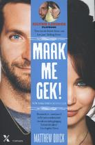 Maak me gek! - Matthew Quick (ISBN 9789401600385)