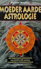 Moeder Aarde-astrologie - Kenneth Meadows (ISBN 9789023009726)