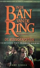 In de ban van de ring - De Reisgenoten - Jude Fisher, Max Schuchart (ISBN 9789027474612)