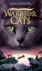 Warrior Cats - Serie 3 - Boek 3: Verbannen - Erin Hunter (ISBN 9789059245570)