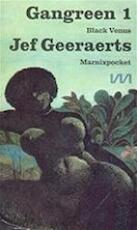 Gangreen / 1 Black Venus - J. Geeraerts