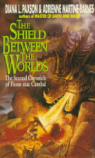 The Shield Between the Worlds - Diana L. Paxson, Adrienne Martine-Barnes (ISBN 9780380758029)
