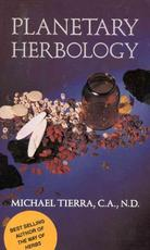 Planetary Herbology - Michael Tierra (ISBN 9780941524278)