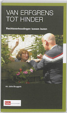 Van erfgrens tot hinder - J. Bruggink, John Bruggink (ISBN 9789012382250)
