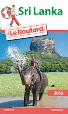 Guide Du Routard Sri Lanka 2016 - Collectif, Le Routard (ISBN 9782011612465)