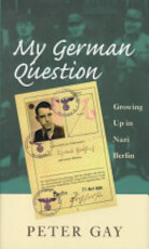 My German Question - Peter Gay (ISBN 9780300076707)