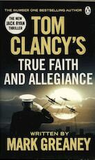 Tom Clancy's True Faith and Allegiance - Mark Greaney (ISBN 9781405922319)